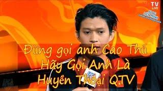 Tri Ân Huyền Thoại QTV| 5 Trận Đấu Để Đời Không Thể Quên Trong Sự Nghiệp Sóng Gió Của QTV