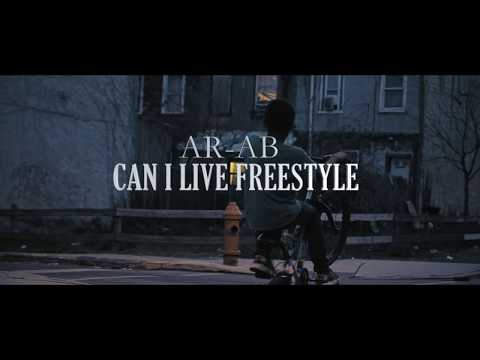 AR-AB - CAN i LIVE FREESTYLE