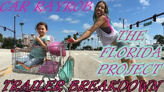 THE FLORIDA PROJECT Trailer #1 - Before and After Reactions