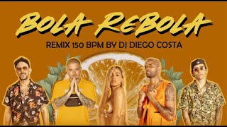Anitta, Tropkillaz, J Balvin, MC Zaac - Bola, Rebola (DJ Diego Costa Remix) 150bpm