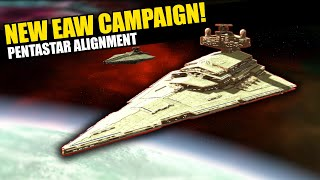 The PENTASTAR ALIGNMENT Declare WAR! -- New Empire at War Campaign (Thrawn's Revenge)
