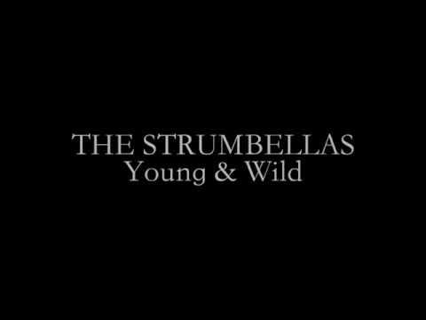 THE STRUMBELLAS - Young&Wild - Lyrics