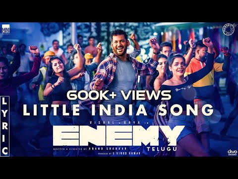 Little India - Lyric Video- Enemy (Telugu)- Vishal, Arya