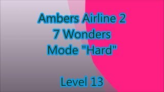 Ambers Airline 2 - 7 Wonders Level 13
