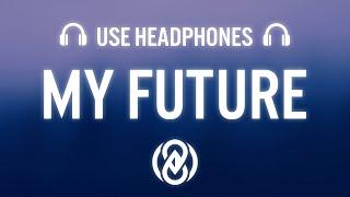 Billie Eilish - My Future (8D AUDIO) 🎧