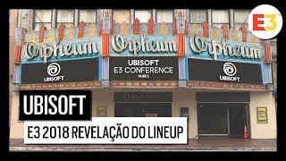 Ubisoft E3 2018 - Revelação do Lineup