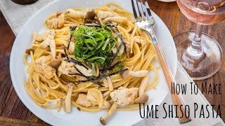 How to Make Ume Shiso Pasta