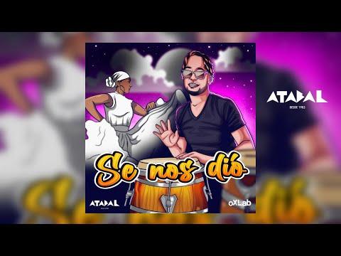 Atabal - SE NOS DIO - (cover audio)