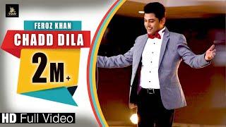 Chadd Dila – Feroz Khan