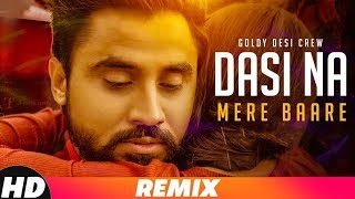 Dasi Na Mere Baare – Remix – Goldy