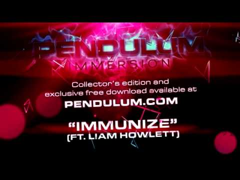 Pendulum - Immersion - 07 - Immunize (featuring Liam Howlett)