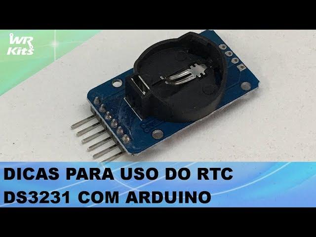 DICAS PARA RTC DS3231 COM ARDUINO