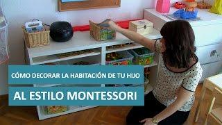 Cómo decorar la habitación de tu hijo al estilo Montessori