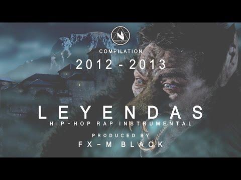 XXII - LEYENDAS - BASE DE RAP BEAT HIP-HOP INSTRUMENTAL (2012 - 2013) PROD FX-M BLACK
