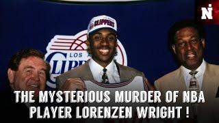The Mysterious Murder of NBA Player Lorenzen Wright !