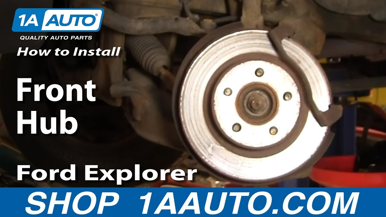 How To Install Replace Front Hub Ford Explorer Sport Trac