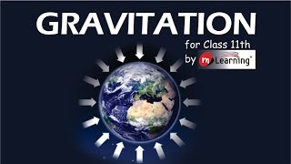 Gravitation 01: Introduction to Gravitation