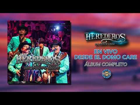 Los Herederos de Nuevo León - En Vivo Desde El Domo Care ( Disco Completo )