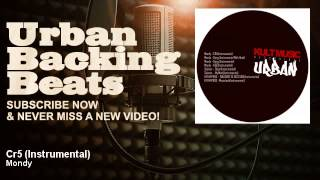 Mondy - Cr5 - Instrumental - URBAN BACKING BEATS