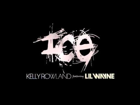 Baixar Kelly Rowland - Ice (feat. Lil Wayne) FULL