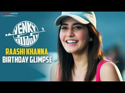 Raashi Khanna Birthday Glimpse | Venky Mama