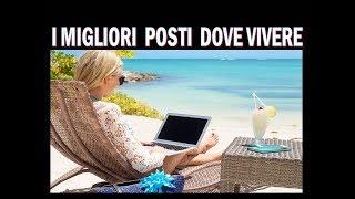 I 5 POSTI MIGLIORI AL MONDO DOVE EMIGRARE e VIVERE !!!