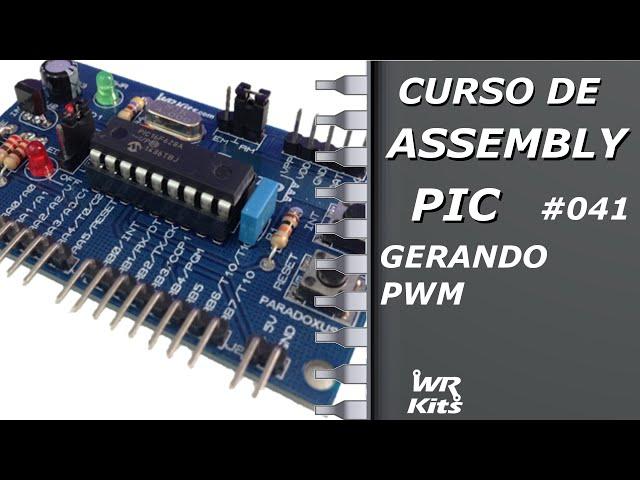 GERANDO PWM | Assembly para PIC #041