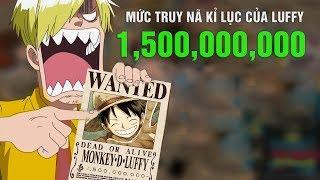 Thuyền trưởng băng mũ rơm Luffy có mức truy nã kỉ lục mới cao nhất trong One Piece