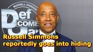 Russell Simmons reportedly goes into hiding