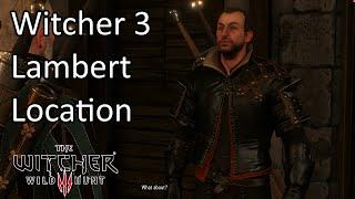 Witcher 3 - Where is Lambert | Lambert Location | Gwent Old Pals