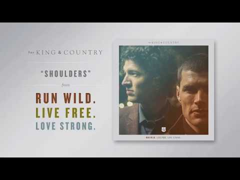 Shoulders - For King & Country