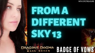 Dragon's Dogma FROM DIFFERENT SKY 13 Gran Soren Badge of vow location