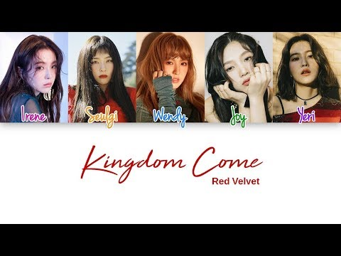 Red Velvet - Kingdom Come Lyrics (Color Coded han|rom|eng)