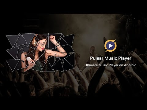 Pulsar Music Player Pro 1 9 1 Download APK for Android - Aptoide