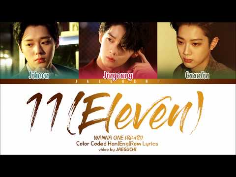 Wanna One (워너원) 남바완 - 11(Eleven) (feat. Dynamic Duo 다이나믹듀오) (Color Coded Lyrics Eng/Rom/Han)