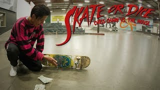 Chris Chann Vs. The House - Skate Or Dice!