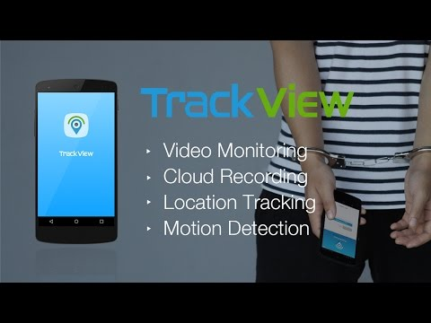 TrackView-Video Monitoring, Cloud Recording and Location Tracking