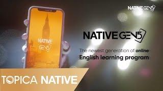 NATIVE GEN 5 - INTRODUCING GEN5 - TOPICA NATIVE