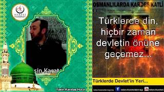 Türkler'de Devletin Yeri (Yasin Karataş Hoca)