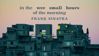 In The Wee Small Hours of the Morning - Frank Sinatra (Cover + Lyric video)