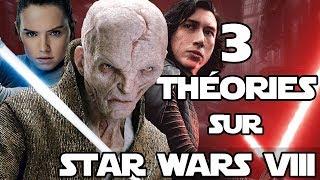 3 THÉORIES sur STAR WARS VIII - THE LAST JEDI (SPOIL)