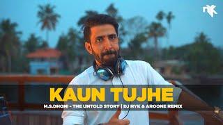 Kaun Tujhe (Remix) – DJ NYK – Aroone ( M.S. DHONI -The Untold Story)