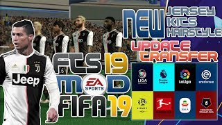 FTS 19 MOD FIFA 19 BEST GRAPHICS UPDATE TRANSFER UCL ALL EROPA AND NEW KITS NEW JERSEY 2019