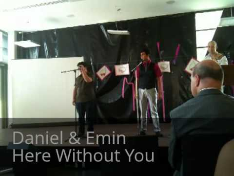 Daniel & Emin Here Without You