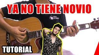 Cómo tocar Ya No Tiene Novio de Sebastian Yatra, Mau Y Ricky en Guitarra | Tutorial + PDF GRATIS