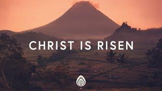 Phil Wickham ~ Christ Is Risen (Lyrics)