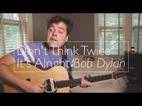 Don't Think Twice It's Alright - Bob Dylan (cover by Rusty Clanton)
