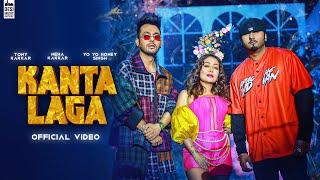 Kanta Laga – Tony Kakkar – Yo Yo Honey Singh – Neha Kakkar