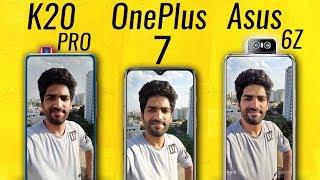 Redmi K20 Pro vs OnePlus 7 vs Asus 6Z ULTIMATE CAMERA TEST!🔥