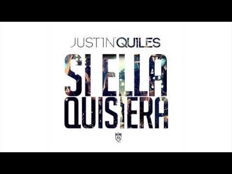 Justin Quiles - Si Ella Quisiera [Official Audio]